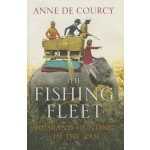 The Fishing Fleet: Husband-Hunting in the Raj