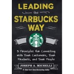 LEADING THE STARBUCKS WAY: 5 PRINCIPLES