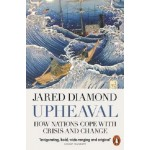 Upheaval : How Nations Cope with Crisis and Change