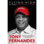 Flying High: My Story: From AirAsia to QPR