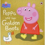 PEPPA PIG: PEPPA & HER GOLDEN BOOTS