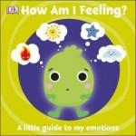 HOW AM I FEELING?