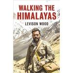 GO-WALKING THE HIMALAYAS