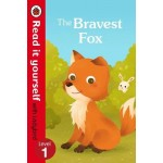 The Bravest Fox - Read it yourself with Ladybird: Level 1
