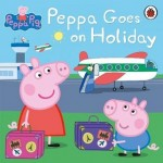 Peppa Pig: Peppa Goes on Holiday