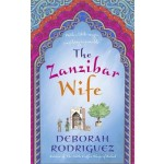 The Zanzibar Wife: The new novel from the internationally bestselling author of The Little Coffee Shop of Kabul