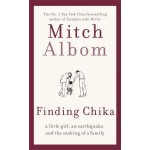 Finding Chika: A Little Girl, an Earthquake, and the Making of a Family  (PB)