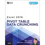 Excel 2016 Pivot Table Data Crunching (includes Content Update Program)