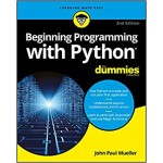 BEGIN PROGRAMMING W PYTHON FOR DUMMIES