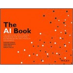 The AI Book: The Artificial Intelligence Handbook For Investors, Entrepreneurs And Fintech Visionaries