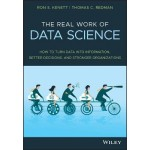 THE REAL WORK OF DATA SCIENCE