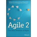 Agile 2 : The Next Iteration of Agile
