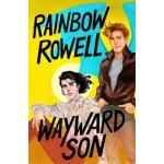 Wayward Son (Simon Snow #2)