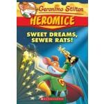 GS HEROMICE 10: SWEET DREAMS, SEWER RATS
