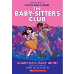 The Baby-Sitters Club Graphix #8: Logan Likes Mary Anne!