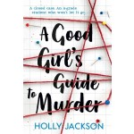 GOOD GIRL'S GUIDE TO MURDER