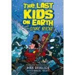 LAST KIDS ON EARTH & COSMIC BEYOND