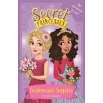 SECRET PRINCESS 2T04:BRIDESMAID SURPRISE