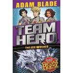 Team Hero: The Ice Wolves: Series 3, Book 1 With Bonus Extra Content!
