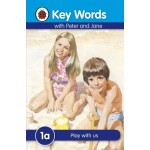 LADYBIRD KEY WORDS 1A: PLAY WITH US
