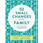 52 SMALL CHANGES FOR THE FAMILY