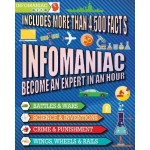 Infomaniac: Become an Expert in an Hour