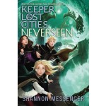 KEEPER OF  LOST CITIES 04: NEVERSEEN