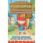 Animal Crossing Unofficial Novel: Welcome to Furtopia