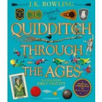 Quidditch Through the Ages (Illustrated Edition)