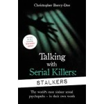 TALKING WITH STALKERS