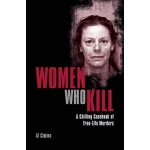 THE WOMAN WHO KILL