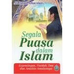 SEGALA PUASA DALAM ISLAM