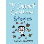My Sweet Childhood Stories