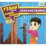 FIQAH UNTUK KANAK - KANAK : AZAN & IQAMA