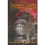 PEPERANGAN TERAKHIR UTHMANIYAH