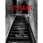 REMANG - ANTHOLOGY OF GHOSTLY TALES