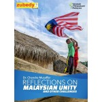 Reflections on Malaysian Unity and Other Challenges