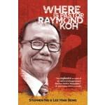 WHERE IS PASTOR RAYMOND KOH