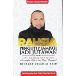 RAHSIA PENGUTIP SAMPAH JADI JUTAWAN