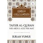 SURAH YUNUS: TAFSIR AL-QURAN NIK ABDUL AZIZ NIK MAT