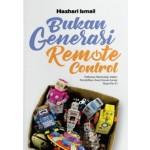 BUKAN GENERASI REMOTE CONTROL