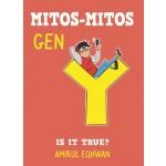 MITOS-MITOS GEN Y: IS IT TRUE?