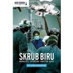 SKRUB BIRU: KRONIKEL SEORANG DOKTOR BIUS