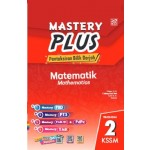 TINGKATAN 2 MASTERY PLUS KSSM MATHEMATICS(BILINGUAL)