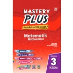 TINGKATAN 3 MASTERY PLUS KSSM MATHEMATICS(BILINGUAL)