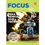 FOCUS PT3 REKA BENTUK DAN TEKNOLOGI