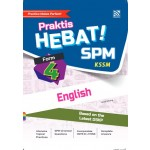 TINGKATAN 4 PRAKTIS HEBAT! SPM ENGLISH
