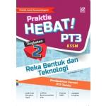 TINGKATAN 2 PRAKTIS HEBAT! PT3 REKA BENTUK & TEKNOLOGI