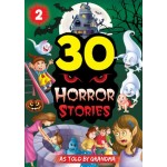 30 Horror Stories Book 2