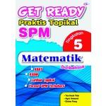 TINGKATAN 5 GET READY PRAKTIS TOPIKAL SPM MATEMATIK(DWIBAHASA)